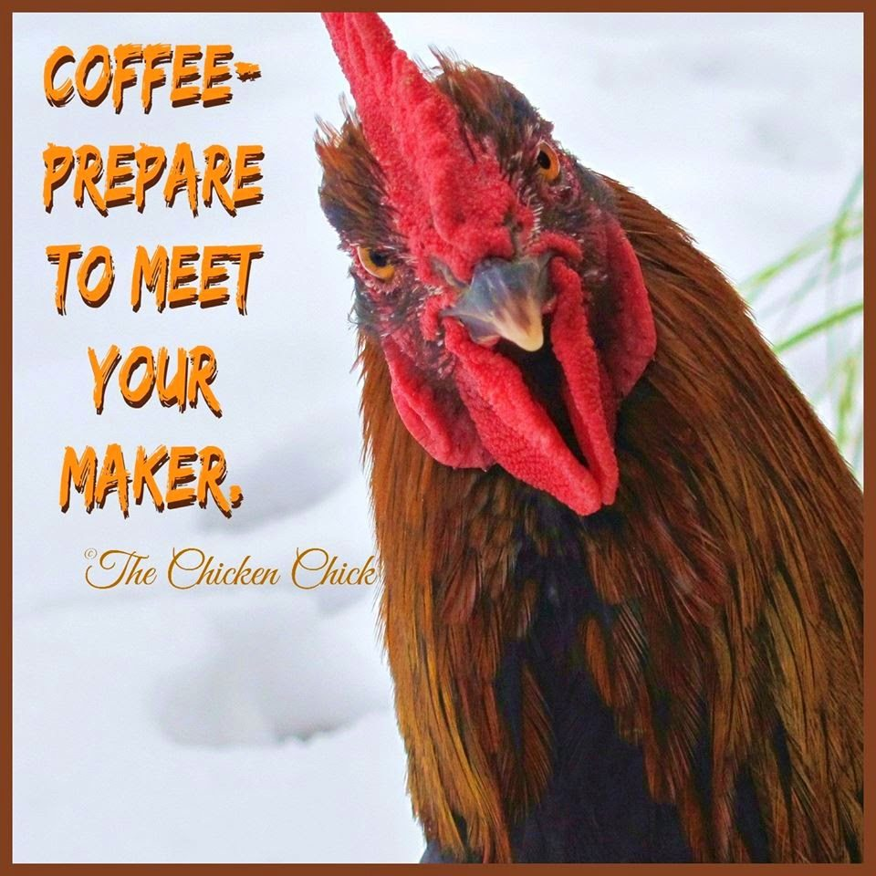 Coffee: Prepare to meet your maker.