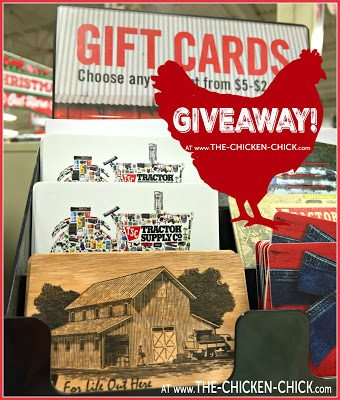Tractor Supply Company Gift Card Giveaway at The Chicken Chick®