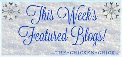 Featured blogs at The Chicken Chick's Clever Chicks Blog Hop