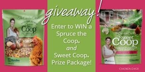 Spruce the Coop & Sweet Coop Giveaway