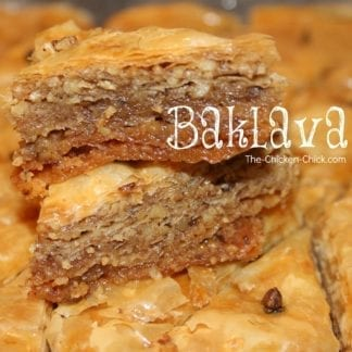 Baklava - The Chicken Chick®
