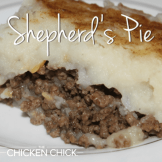 Shepherd's Pie Recipe | The Chicken Chick®