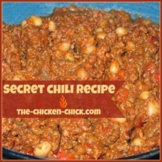 Super Secret Chili Recipe | The Chicken Chick®