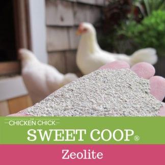 The Chicken Chick's Sweet Coop® zeolite