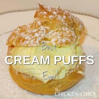 Best Cream Puffs Recipe Ever | The Chicken Chick®
