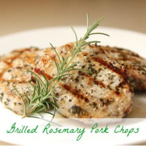 Grilled Rosemary Pork Chops, shared by Mama, Mommy, Mom