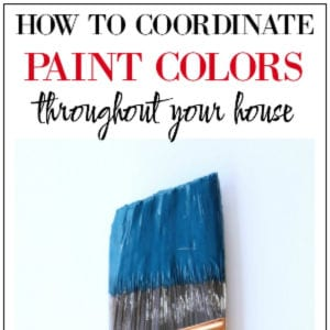 How to Coordinate Paint Colors Throughout your Home, shared by Rain on a Tin Roof