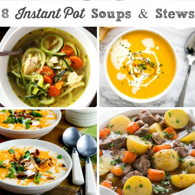 8 Easy Instant Pot Soups and Stews, shared by Frugal Foodie Mama=