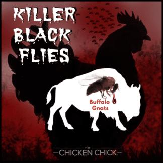 Buffalo Gnats Killer Black Flies & Backyard Chickens